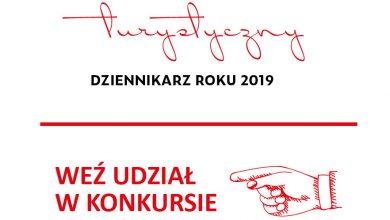 Photo of Turystyczny Dziennikarz Roku 2019 – zapraszamy do udziału w konkursie